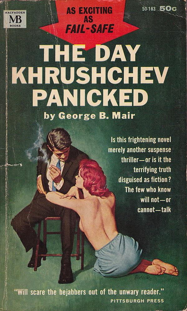 The Day Khrushchev Panicked